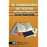 El comentario de textos : una guía práctica (El Libro De Bolsillo - Biblioteca Espiral)