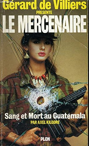 Sang et mort au guatemala