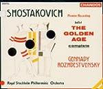 Shostakovich: The Golden Age (l'�ge d...