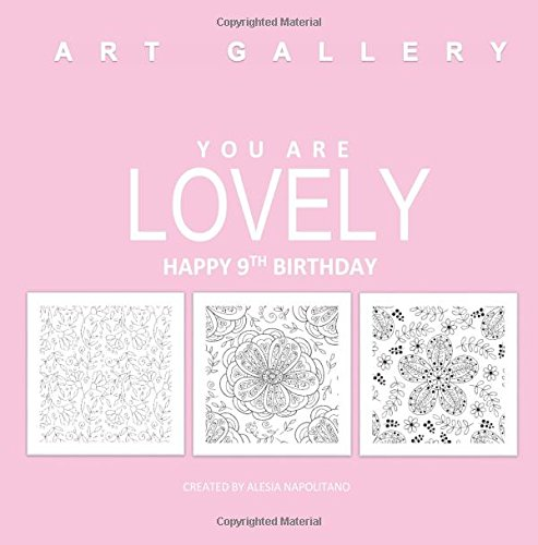 Lovely Happy 9th Birthday: Adult Coloring Books Birthday in all Departments; 9th Birthday Gifts for Girls in al; 9th Birthday Gifts in al; 9th ... Decorations in al; 9th Birthday in al