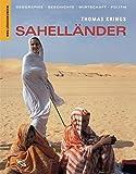 Sahelländer: Geographie, Geschichte, Wirtschaft, Politik - Mauretanien, Senegal, Gambia, Mali, Burkina Faso, Niger (Länderkunden) - Thomas Krings