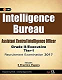 Intelligence Bureau Assistant Central Intelligence officer (Grade II / Executive) Tier-I Recruitment Examination 2017