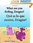 How do you feel Dragon. Que es lo que...