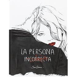 Libro: La persona incorrecta de Sara Herraaz