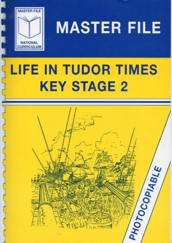 Life in Tudor Times (Masterfiles) by D.C. Perkins (1996-10-06)