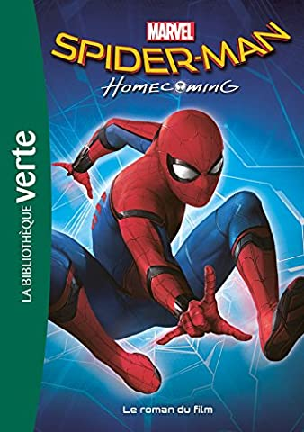Bibliothèque Marvel 17 - Spider Man Homecoming - Le roman du film