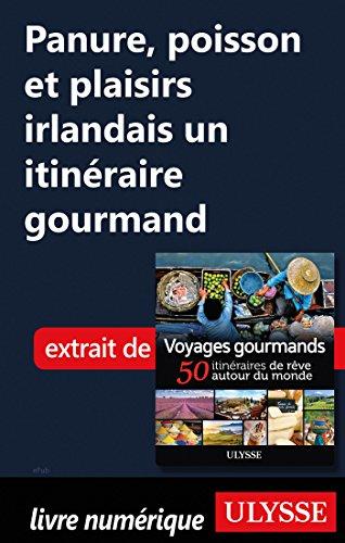 Descargar Libro Panure, poisson et plaisirs irlandais - Un itinéraire gourmand de Collectif