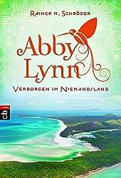 Verborgen im Niemandsland: Abby Lynn 4 (Die Abby-Lynn-Serie, Band 4)