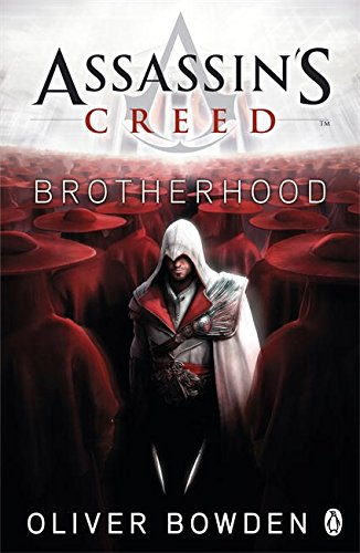 Brotherhood: Assassin's Creed Book 2 (Forsaken-buch Creed Assassins)