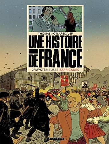 Une histoire de France, Tome 2 : Mystérieuses barricades