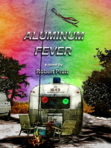 ALUMINUM FEVER - a Novel (English Edition)