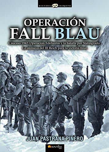 Operación Fall Blau por From Nowtilus