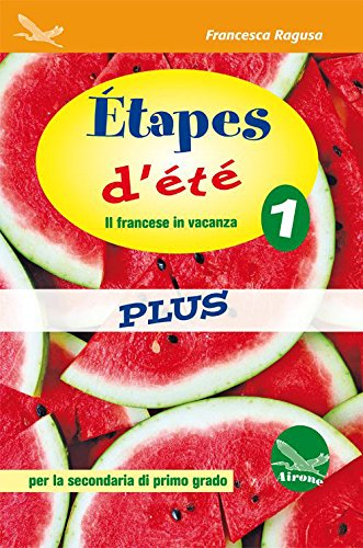 Étapes d'été plus 1. Per la Scuola elementare. Con CD Audio