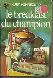 Le Breakfast du champion (J'ai lu)