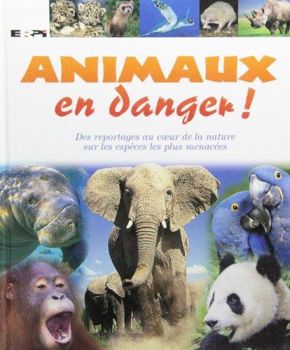 Animaux en danger! par Andrea Mills