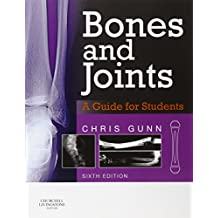 Bones and Joints: A Guide for Students, 6e
