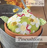 By Salli-Ann Cook - Pincushions (Love to Sew)