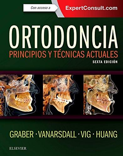 Ortodoncia + ExpertConsult + acceso web: Principios y técnicas actuales, 6e