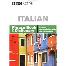 BBC ITALIAN PHRASE BOOK & DICTIONARY