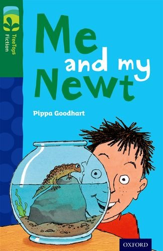 Oxford Reading Tree TreeTops Fiction: Level 12 More Pack B: Me and my Newt