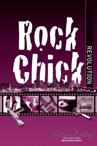 Rock Chick Revolution (Volume 8) by Kristen Ashley (2013-08-13)