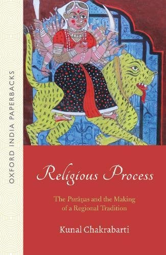 Religious Process: The Puranas and the Making of a Regional Tradition