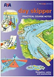 Day Skipper Practical Course Notes by Royal Yachting Association (2005-01-13)