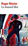 Le Hussard bleu (Folio t. 986) - Format Kindle - 9782072529429 - 7,99 €