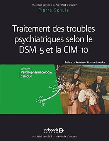 Traitement des troubles psychiatriques selon le dsm 5 et la