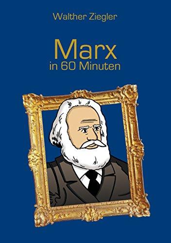Marx in 60 Minuten -