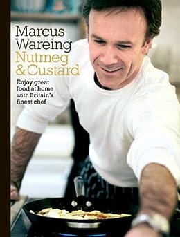 Nutmeg and Custard by [Wareing, Marcus]
