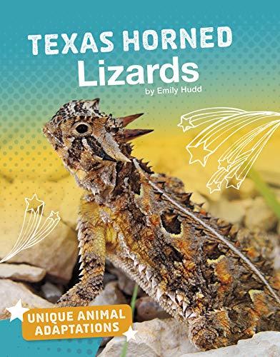 Texas Horned Lizard Tiere (Texas Horned Lizards (Unique Animal Adaptations))