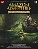 Amazon Adventure: The Graphic Novel