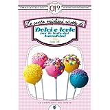 Le cento migliori ricette di dolci e torte per le feste dei bambini (eNewton Zeroquarantanove) (Italian Edition)