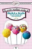 eBook Gratis da Scaricare Le cento migliori ricette di dolci e torte per le feste dei bambini eNewton Zeroquarantanove (PDF,EPUB,MOBI) Online Italiano