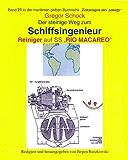 """Der steinige Weg zum Schiffsingenieur - Reiniger auf SS """"RIO MACAREO"""": Band 21 in der maritimen gelben Buchreihe """"Zeitzeugen des Alltags"""" bei Jürgen Ruszkowski"""