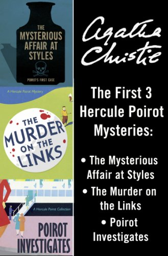 Hercule Poirot 3-Book Collection 1: The Mysterious Affair at Styles, The Murder on the Links, Poirot Investigates (English Edition)