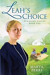 Leah's Choice: Pleasant Valley Book One (Pleasant Valley (Paperback) #1) Perry, Marta ( Author ) Nov-03-2009 Paperback