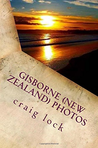 gisborne-new-zealand-photos-pictures-from-the-first-city-to-see-the-light