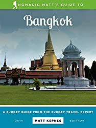 Nomadic Matt's Guide to Bangkok: A Budget Guide from the Budget Travel Expert (English Edition)