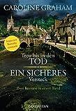 Treu bis in den Tod / Ein sicheres Versteck: Zwei Romane in einem Band