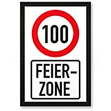 DankeDir! 100 Jahre Feierzone, Kunststoff Schild - Geschenk 100. Geburtstag, Geschenkidee Geburtstagsgeschenk Hundertsten, Geburtstagsdeko/Partydeko / Party Zubehör/Geburtstagskarte