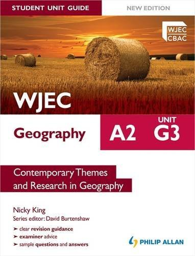 WJEC A2 Geography Student Unit Guide New Edition: Unit G3 Contemporary Themes and Research in Geography by Nicky King (2012-06-29)