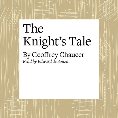 The Canterbury Tales: The Knight's Tale (Modern Verse Translation)