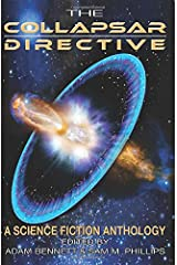 The Collapsar Directive: A Science Fiction Anthology Paperback