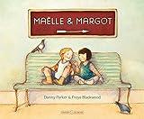Maëlle et Margot / Freya Blackwood | Blackwood, Freya. Illustrateur