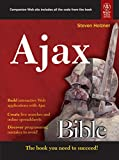 The Ajax Bible is the most complete, comprehensive book on Ajax-the hot, new technology used by Google, Flickr and Amazon. It's designed to be the first book that developers will reach for. Using this book, readers will soon be creating Web applic...