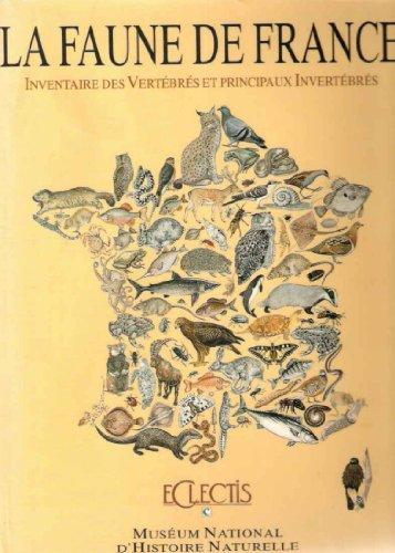 Inventaire de la faune de France : Vertebrés et principaux invertebrés