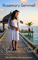 The Aphrodite Touch (The Aphrodite and Adonis Series Book 1)