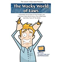 The Wacky World of Laws